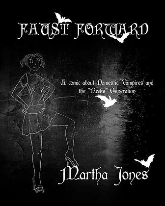 "Faust Forward ...Vampires...the ""Necks"" Generation"