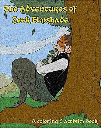 The Adventures of Zeek Elmshade