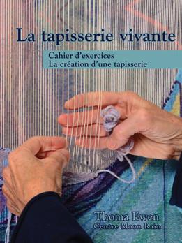 Thoma Ewen : La tapisserie vivante