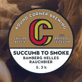 Succumb to Smoke