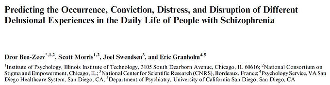 Predicting the occurrence, conviction, distress, and disruption of different delusional experiences in the daily life of people with schizophrenia.