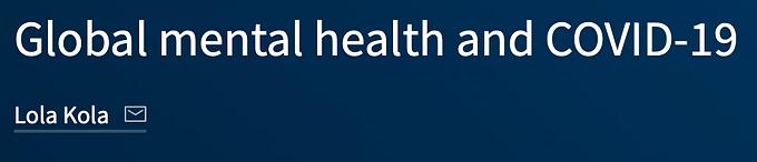 Global mental health and COVID-19