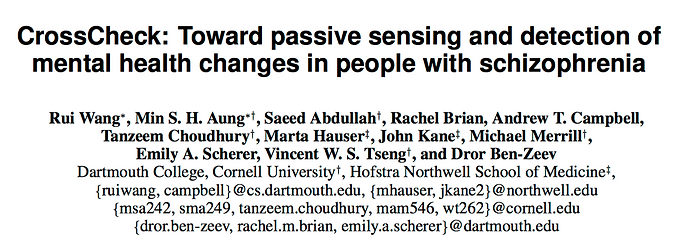 CrossCheck: toward passive sensing and detection of mental health changes in people with schizophrenia
