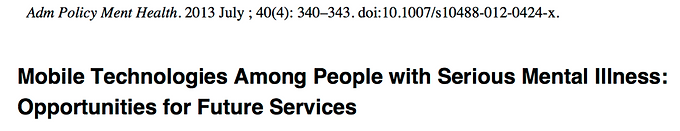 Mobile technologies among people with serious mental illness: opportunities for future services.