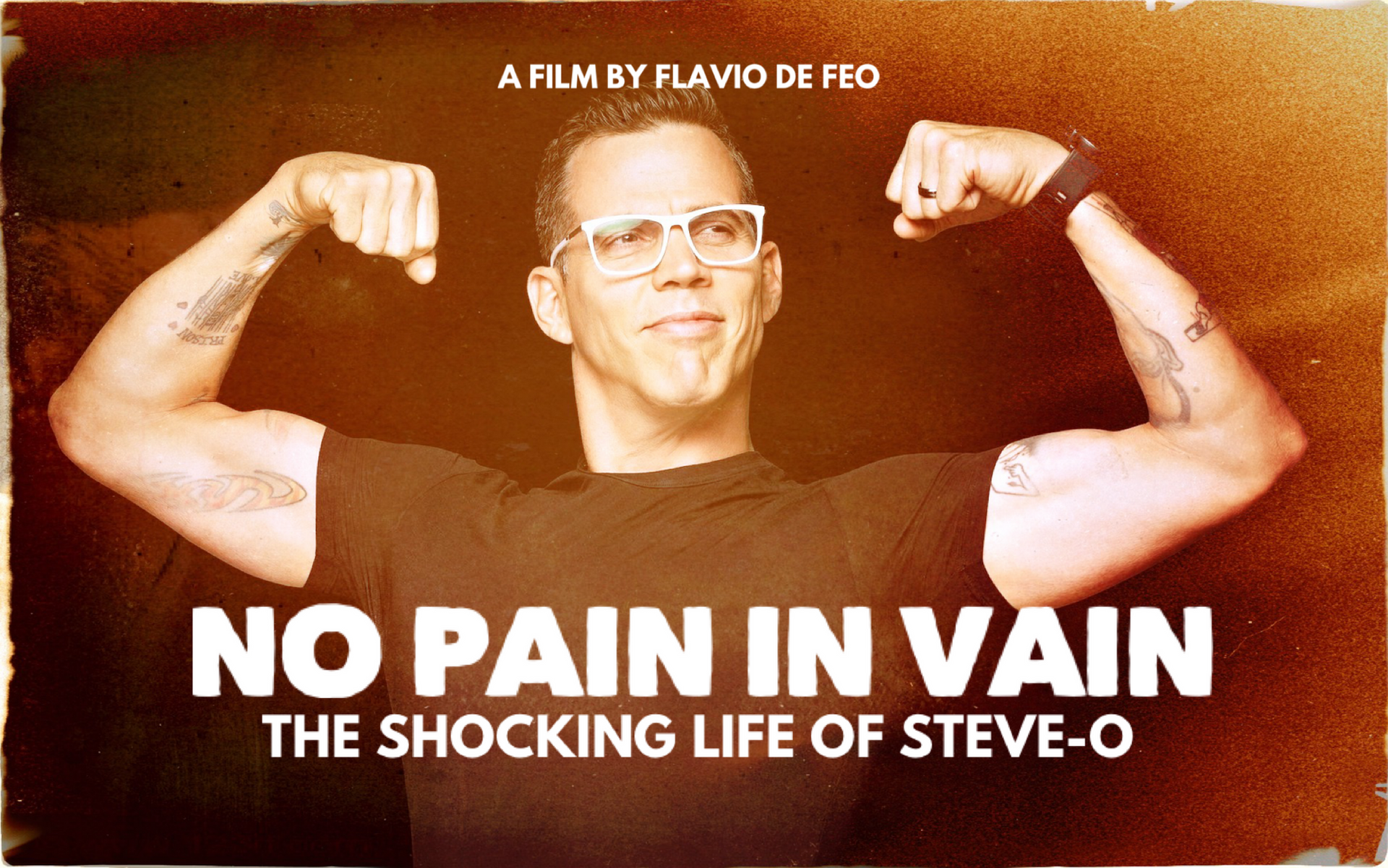 NO PAIN IN VAIN - The Shocking Life of Steve-O