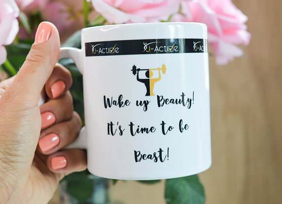 Active MUG    'Wake Up Beauty!'