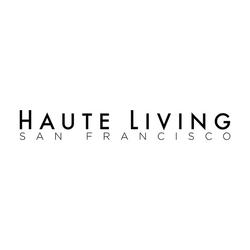 Haute Living San Francisco