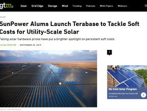 SunPower Alums Launch Terabase to Tackle Soft Costs for Utility-Scale Solar