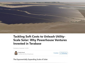 Tackling Soft Costs to Unleash Utility-Scale Solar: Why Powerhouse Ventures Invested in Terabase