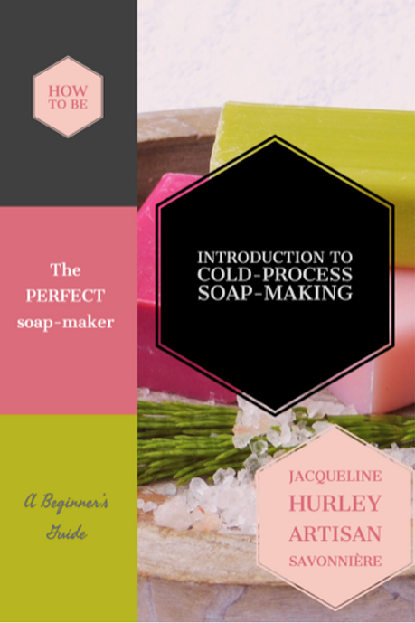 """e-book ENGLISH version """"How to Be the Perfect Soap Maker"""""""