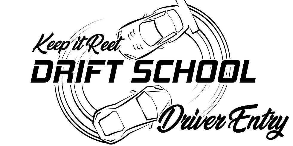 Driver Entry August 14th 'Drift School'