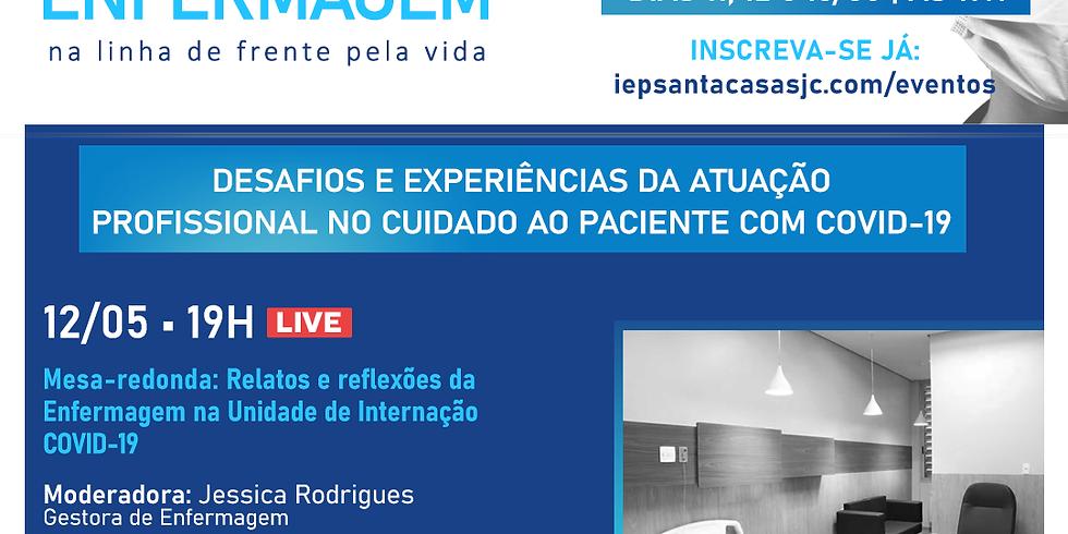 LIVE: Relatos e reflexões da Enfermagem na Unidade de Internação COVID-19