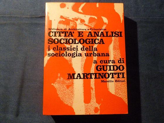 AA.VV. - Città e analisi sociologica - 1968