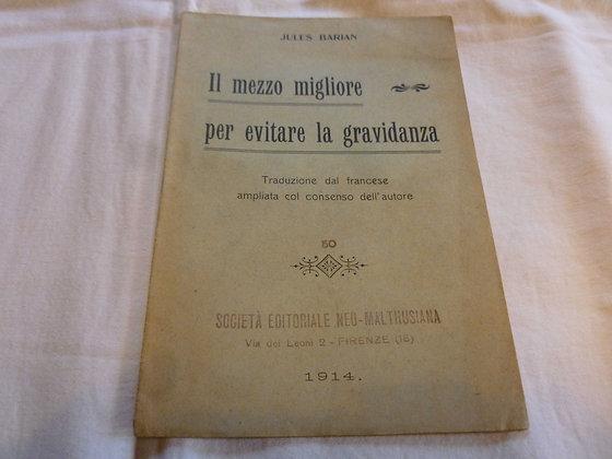 J. Barian - Il mezzo migliore per evitare la gravidanza - 1914
