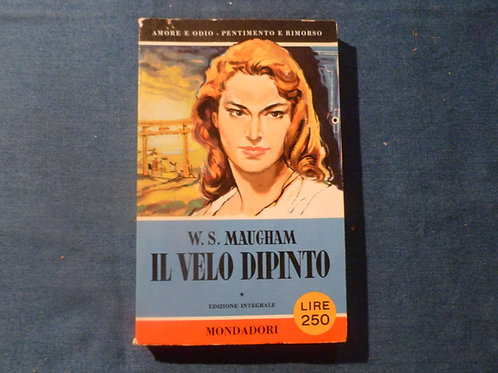 W.S. Maugham - Il velo dipinto - 1956