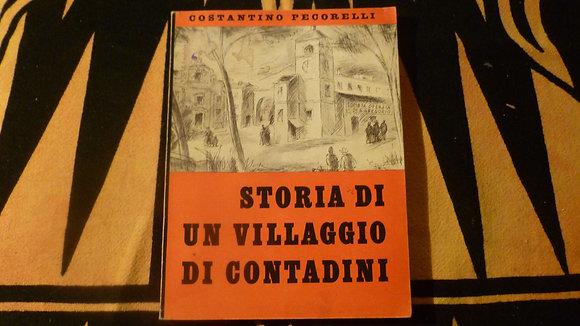 C. Pecorelli - Storia di un villaggio di contadini - 1952