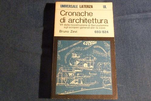 Bruno Zevi - Cronache di architettura vol. 7 - 693/824 - 1970
