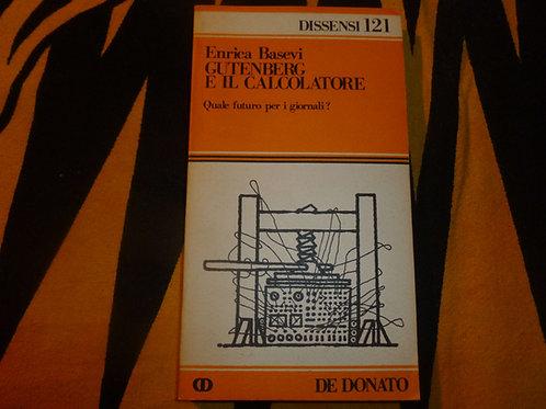 E. Basevi - Gutenberg e il calcolatore - 1982