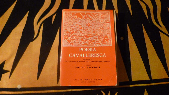 E. Faccioli - Poesia cavalleresca - 1965
