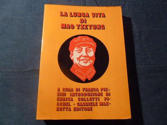 F. Pizzini - La lunga vita di Mao Tzetung - 1973