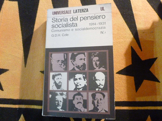 Cole - Storia del pensiero socialista  1914-1931 Vol. IV tomo 1 - 1972