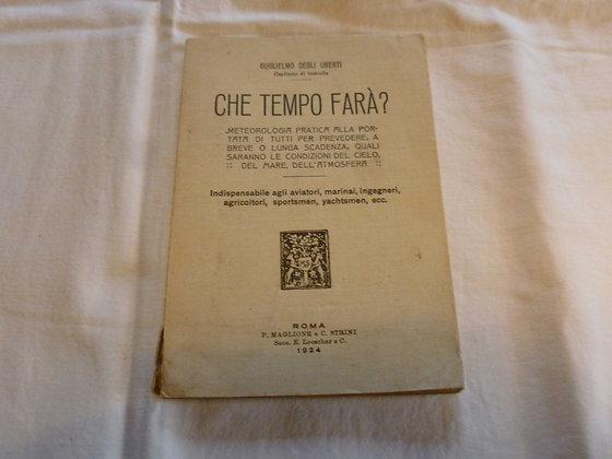 G. degli Uberti - Che tempo farà - 1924
