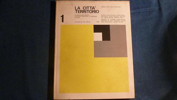AA.VV. - La città territorio - 1964