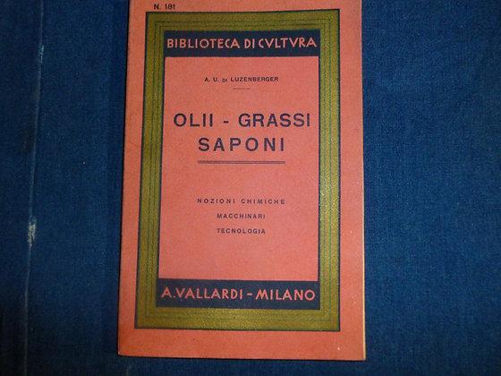 Luzenbergen A. U. - Olii Grassi Saponi - 1941