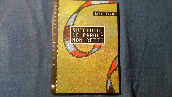 L. Pavan - Suicidio, le parole non dette - 2000