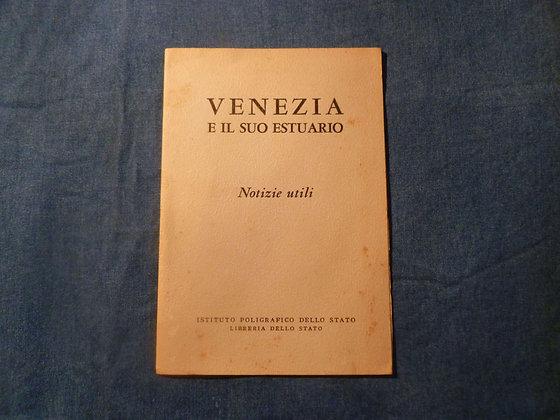Istituto Poligrafico dello Stato - Venezia e il suo estuario