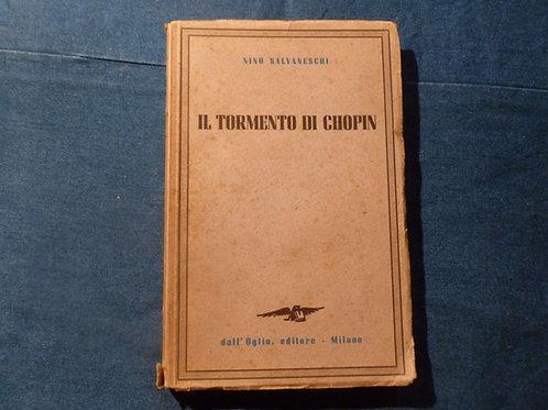 N. Salvaneschi - Il tormento di Chopin - 1946