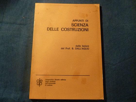 B. Dall'Aglio - Appunti di scienza delle costruzioni - 1971