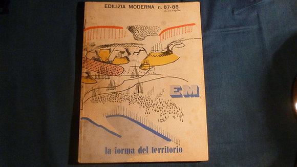 AA.VV. Edilizia Moderna n° 87-88 - La forma del territorio - 1966