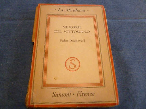 F. Dostoevskij - Memorie del sottosuolo - 1943