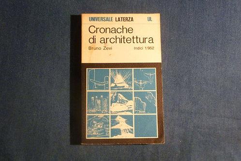 Bruno Zevi - Cronache di architettura - indici - 1/952 - 1973