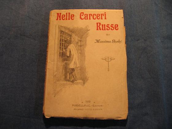 Massimo Gorki - Nelle carceri russe - 1932