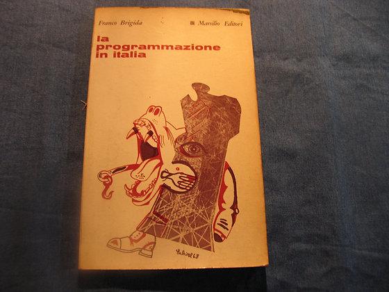 Franco Brigida - La programmazione in Italia - 1968