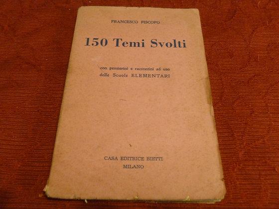 F. Piscopo - 150 temi svolti - 1955
