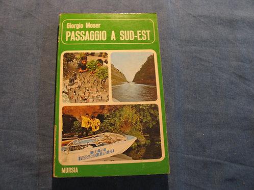 Giorgio Moser - Passaggio a sudest - 1974