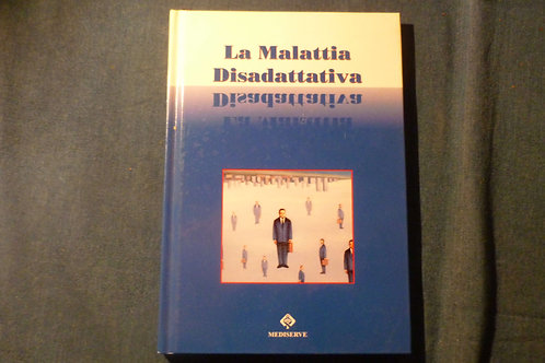 G. Esposito, G. Gerra - La malattia disadattativa - 1997