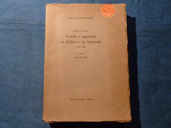 A. Labriola - Scritti e appunti su Zeller e Spinoza - 1959
