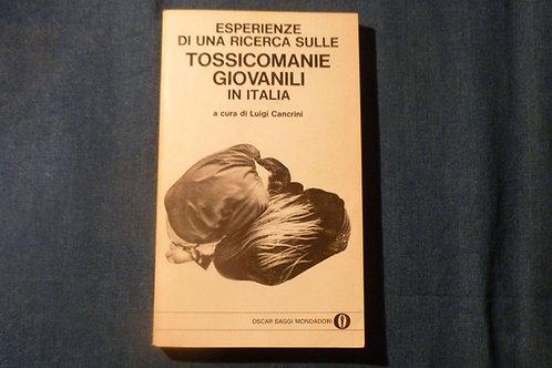L. Cancrini - ...Tossicomanie giovanili... - 1981