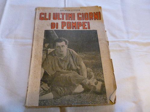 Bulwer Litton - Gli ultimi giorni di Pompei - 1936