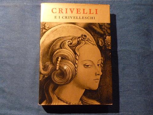 AA.VV. - Crivelli e i Crivelleschi - 1961