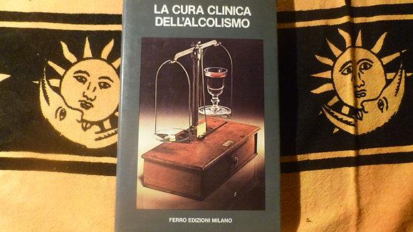 S. Zimberg - La cura clinica dell'alcolismo - 1984