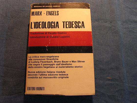 Marx-Engels - L'ideologia tedesca - 1977