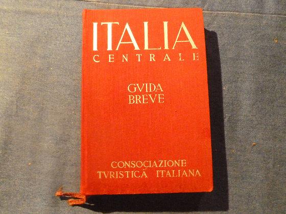 Italia centrale - Guida breve - 1939