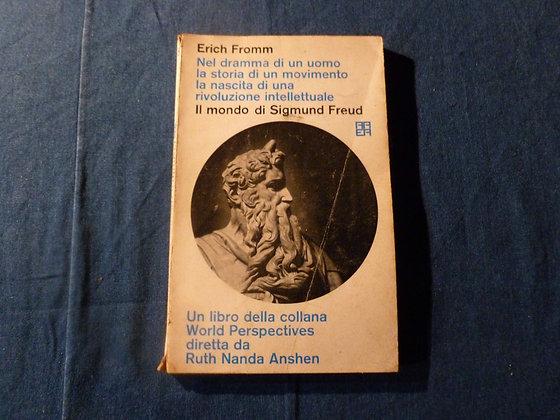 Erich Fromm - Il mondo di Sigmund Freud - 1962