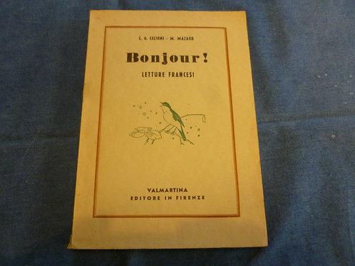 C.G. Cecioni, M. Mazaud - Bonjour! - 1954/1955
