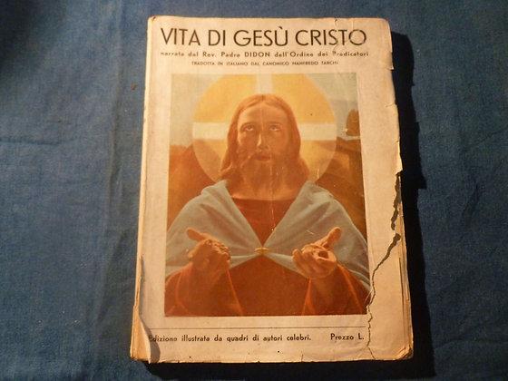 Padre Didon - Vita di Gesù Cristo - 1935